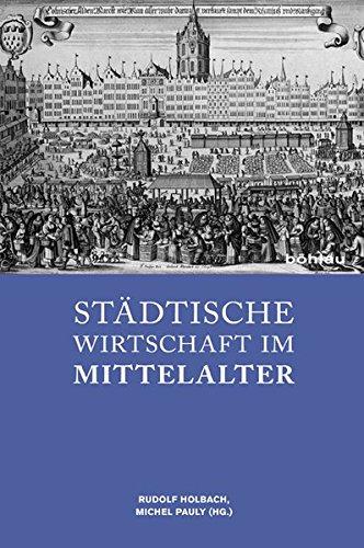 Städtische Wirtschaft im Mittelalter: Rudolph Holbach