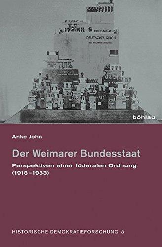 Der Weimarer Bundesstaat: Anke John
