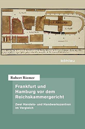 Frankfurt und Hamburg vor dem Reichskammergericht: Robert Riemer