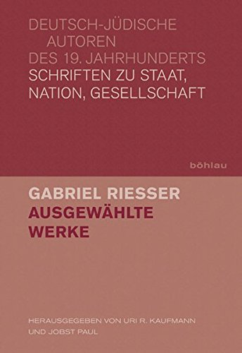 9783412208646: Gabriel Riesser: Ausgewählte Werke. Teilband 1