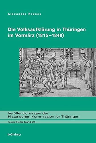 Die Volksaufklärung in Thüringen im Vormärz (1815-1848): Alexander Krünes