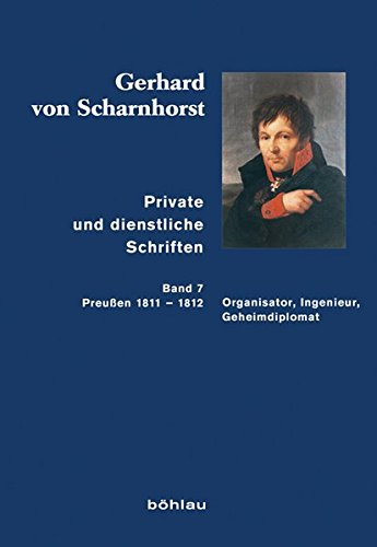 Private und dienstliche Schriften 07: Gerhard von Scharnhorst