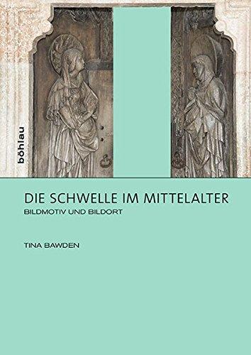 Die Schwelle im Mittelalter: Tina Bawden