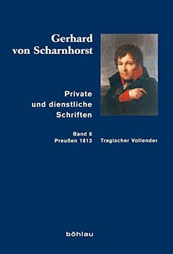 Private und dienstliche Schriften 08: Gerhard von Scharnhorst