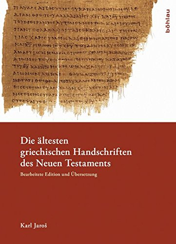 Die ältesten griechischen Handschriften des Neuen Testaments: Karl Jaros