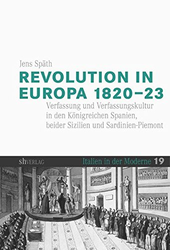 Revolution in Europa 1820-23: Jens Späth