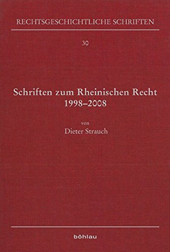 9783412222291: Schriften zum Rheinischen Recht 1998-2008