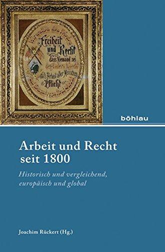 Arbeit und Recht seit 1800: Joachim R�ckert
