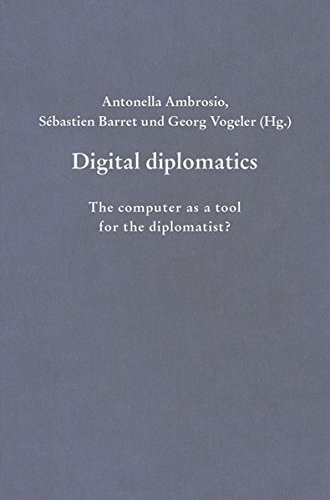 9783412222802: Digital diplomatics: The computer as a tool for the diplomatist?