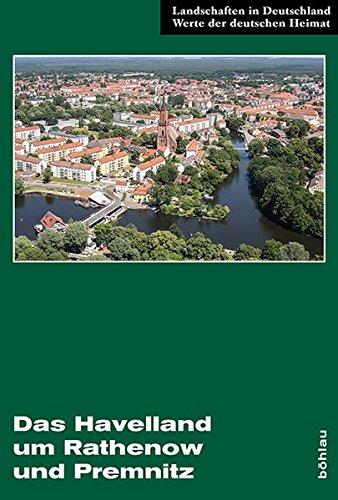 9783412222970: Das Havelland um Rathenow und Premnitz: Eine landeskundliche Bestandsaufnahme