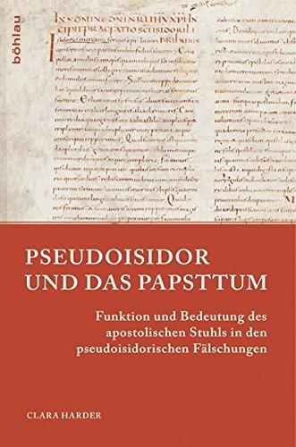 9783412223380: Pseudoisidor und das Papsttum