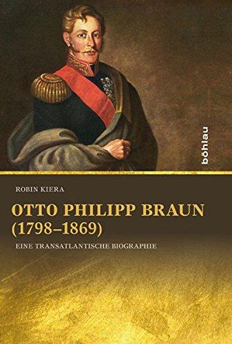 Otto Philipp Braun (1798-1869): Robin Kiera