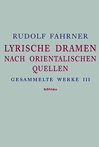 Gesammelte Werke III: Rudolf Fahrner