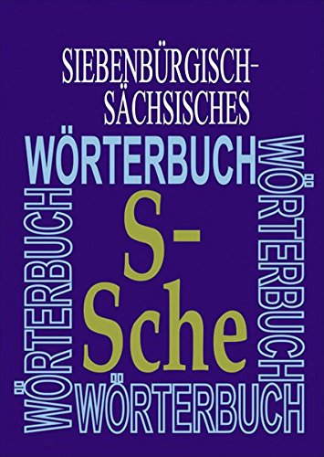 9783412224103: Siebenbürgisch-Sächsisches Wörterbuch