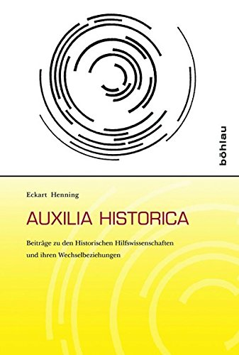 Auxilia Historica: Eckart Henning