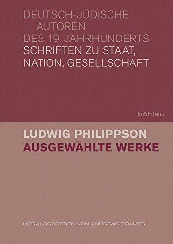 Ausgewählte Werke: Ludwig Philippson