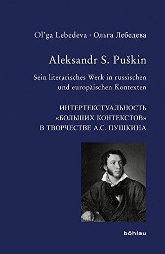 Aleksandr S. Puskin: Olga Lebedeva