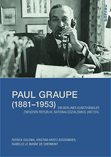9783412225155: Paul Graupe (1881-1953)