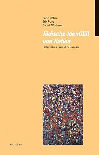 9783412256050: Jüdische Identität und Nation: Fallbeispiele aus Mitteleuropa (Judische Moderne)