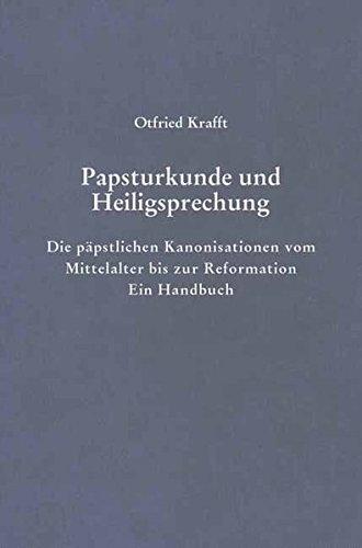 Papsturkunde und Heiligsprechung: Otfried Krafft