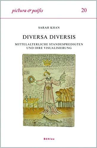 9783412279059: Diversa Diversis: Mittelalterliche Standespredigten und ihre Visualisierung