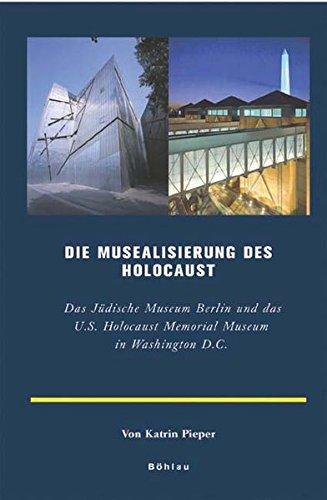 9783412313050: Musealisierung des Holocaust