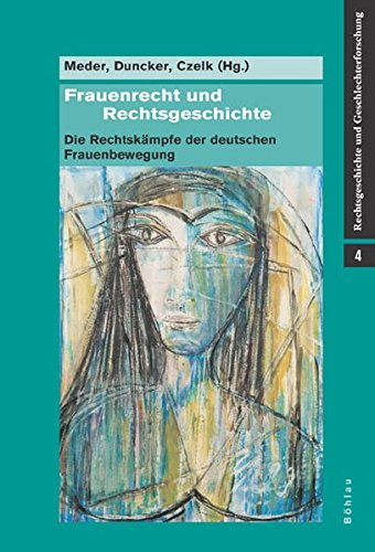 Frauenrecht und Rechtsgeschichte: Stephan Meder