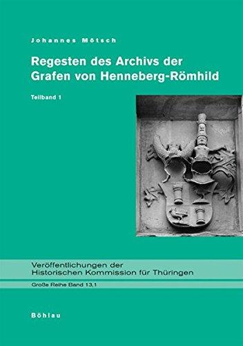 9783412359058: Regesten des Archivs der Grafen von Henneberg-Römhild