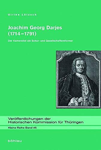 Joachim Georg Darjes (1714-1791): Ulrike Lötzsch
