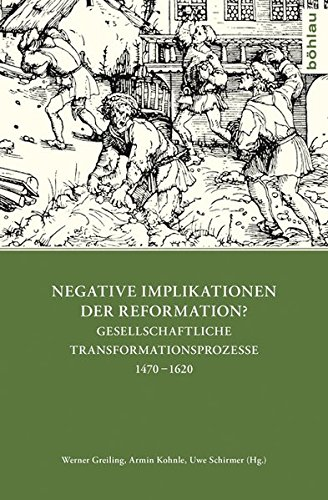 Negative Implikationen der Reformation?: Werner Greiling