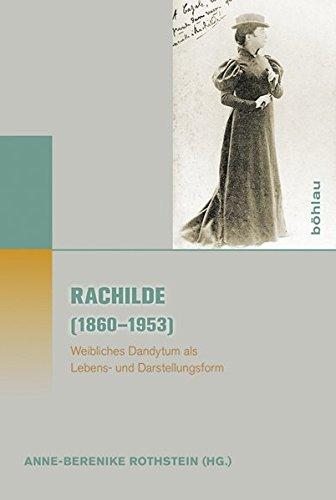 9783412501587: Rachilde (1860-1953): Weibliches Dandytum als Lebens- und Darstellungsform
