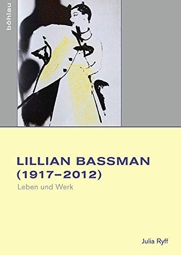 9783412501679: Lilian Bassman (1917-2012). Leben und Werk (Studien zur Kunst)