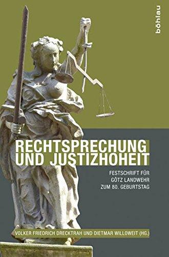 Rechtsprechung und Justizhoheit: Volker Friedrich Drecktrah