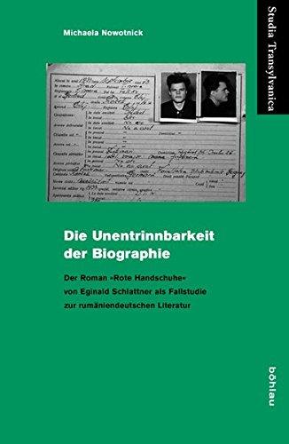 9783412503444: Die Unentrinnbarkeit der Biographie: Eginald Schlattners Roman