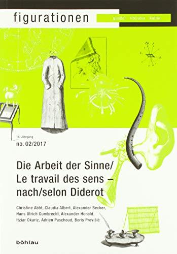 Die Arbeit der Sinne - nach Diderot: Honold, Alexander