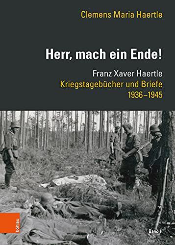 Herr, mach ein Ende!« : Franz Xaver: Clemens Maria Haertle