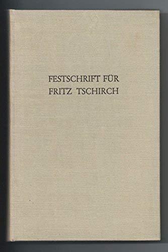 ZEITEN UND FORMEN IN SPRACHE UND DICHTUNG Festschrift fuer Fritz Tschirch zum 70. Geburtstag.: ...