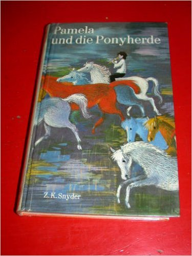 Pamela und die Ponyherde - Keatley Snyder, Zilpha