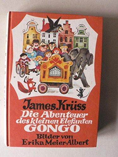 9783414118608: Die Abenteuer des kleinen Elefanten Gongo.