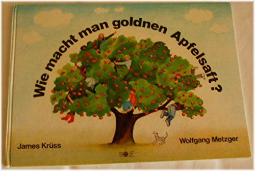 9783414154804: Wie macht man goldnen Apfelsaft? (German Edition)
