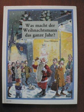 9783414817259: Was macht der Weihnachtsmann das ganze Jahr?