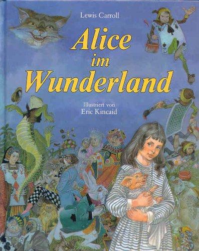Alice Im Wunderland: Carroll, Lewis ;