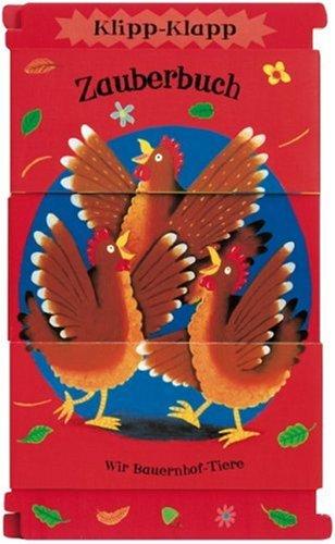 9783414820402: Klipp-Klapp-Zauberbuch, Wir Bauernhof-Tiere