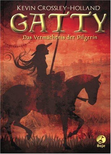 9783414820600: Gatty: Das Vermächtnis der Pilgerin
