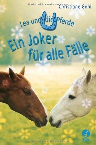 9783414821362: Lea und die Pferde. Ein Joker für alle Fälle