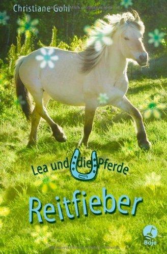 9783414821386: Lea und die Pferde. Reitfieber