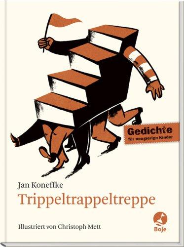Trippeltrappeltreppe: Gedichte für neugierige Kinder: Koneffke, Jan
