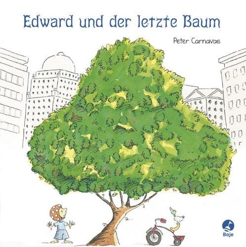9783414822994: Edward und der letzte Baum