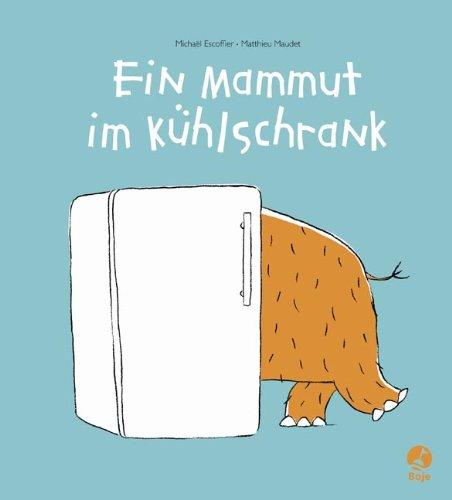 9783414823182: Ein Mammut im Kühlschrank