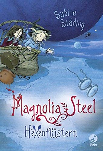 9783414824653: Magnolia Steel 02 - Hexenflüstern